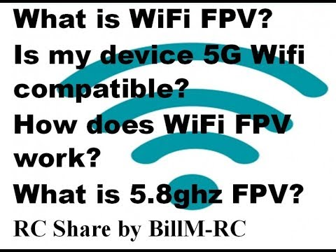 RC WiFi FPV – 5G WiFi, 5.8ghz FPV, 5g Cellular & How to? simply explained