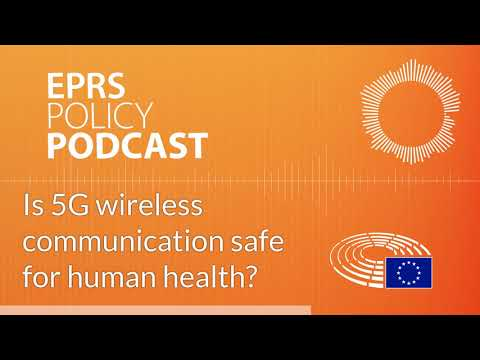 Is 5G wireless communication safe for human health? [Policy Podcast]
