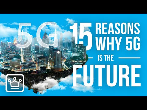 15 REASONS Why 5G is the FUTURE