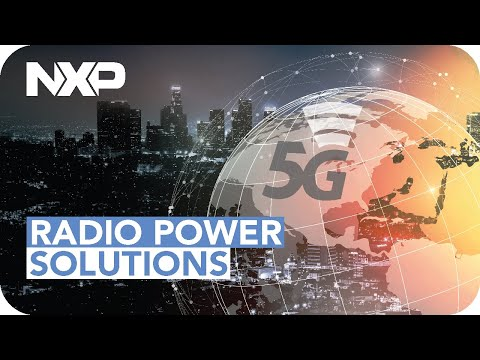 5G Wireless Infrastructure for a Connected World – NXP RF