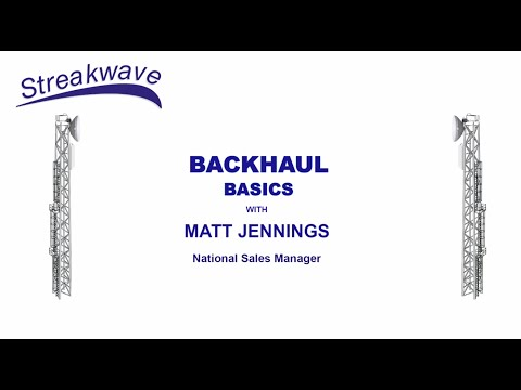 Backhaul Basics