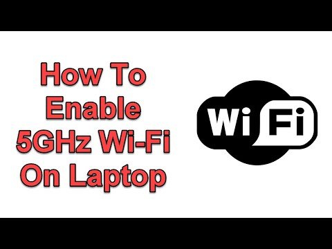 How To Enable 5GHz Wi Fi On Laptop