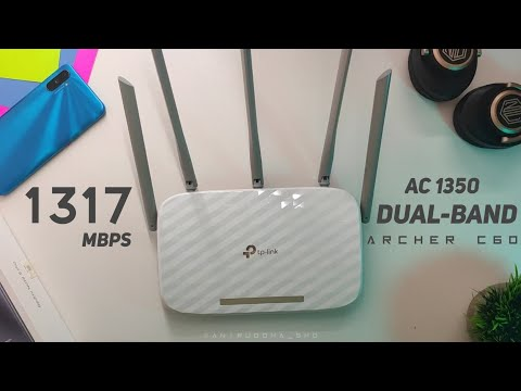 1317 Mbps 🔥 5ghz Dual Band Wifi Router : TP-Link Archer C60 AC1350 Unboxing , Setup & First Look