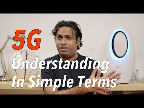 5G Explained in Simple Terms & What you should Know