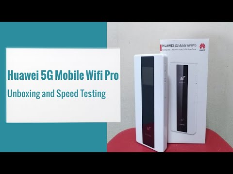 Huawei 5G Mobile Wifi Pro | Unboxing and Speed Test