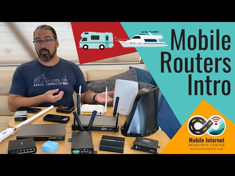 Mobile Routers for RVs & Boats Introduction – Internet Networking for Cellular & Wi-Fi Sources