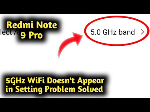 Fix 5GHz WiFi Doesn't Appear in Setting  For MIUI