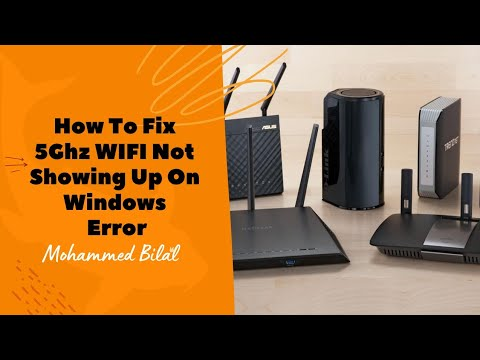 How to fix 5Ghz WIFI not showing up on Windows 10 error