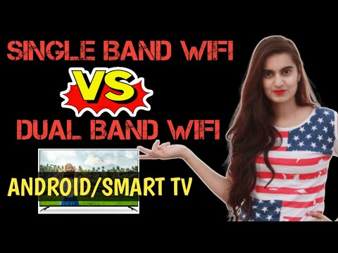SINGLE BAND WIFI TV VS DUAL BAND WIFI TV| Which one is better for You | 2.4GHz Vs 5GHz WIFI Router🔥